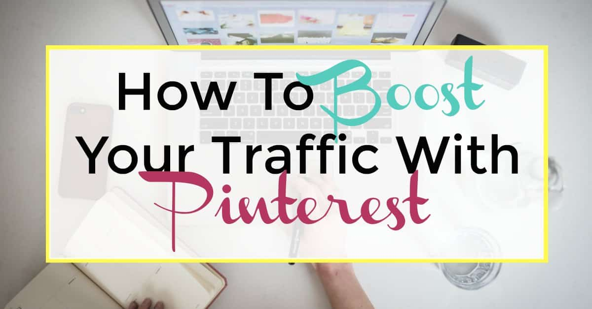 boost your traffic with pinterest