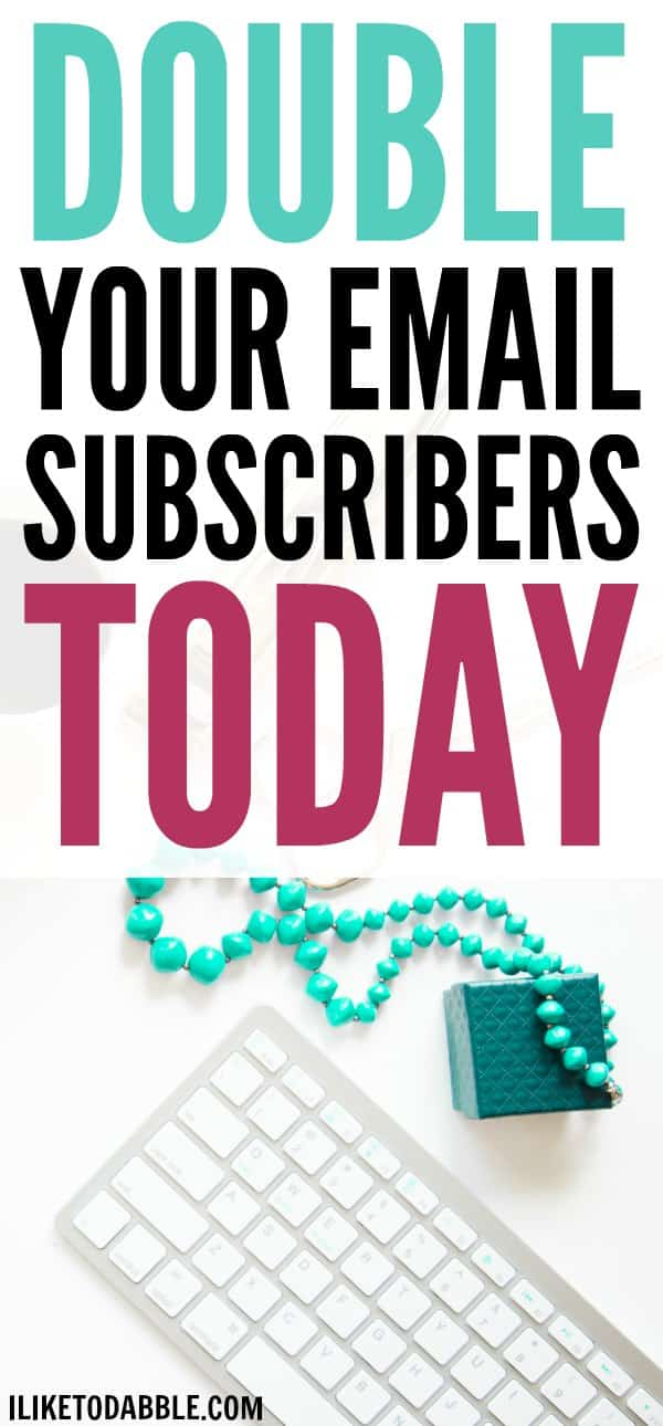 Grow Your Email Subscriber List