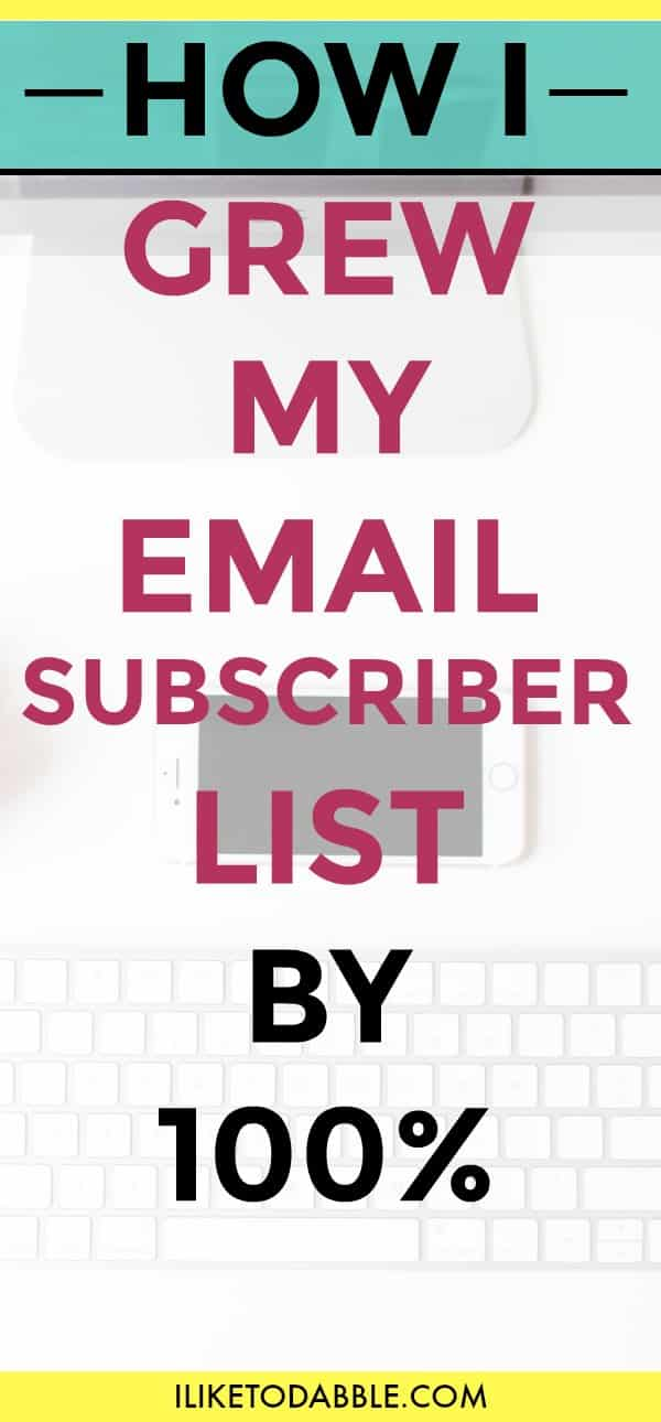grow your email subscriber list by 100