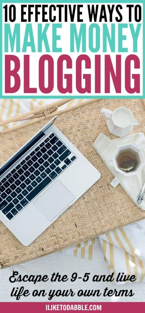 Effective ways to make money blogging. Tips for bloggers. Monetize your blog. How to make money blogging. Boost your blog income. Improve your blog income. Blog for a living. Escape the 9 to 5