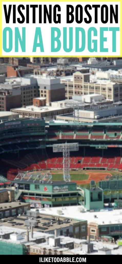 Visiting Boston On A Budget. Budget Travel. Frugal Living. Frugal Lifestyle. Fenway Park. Boston Red Sox.
