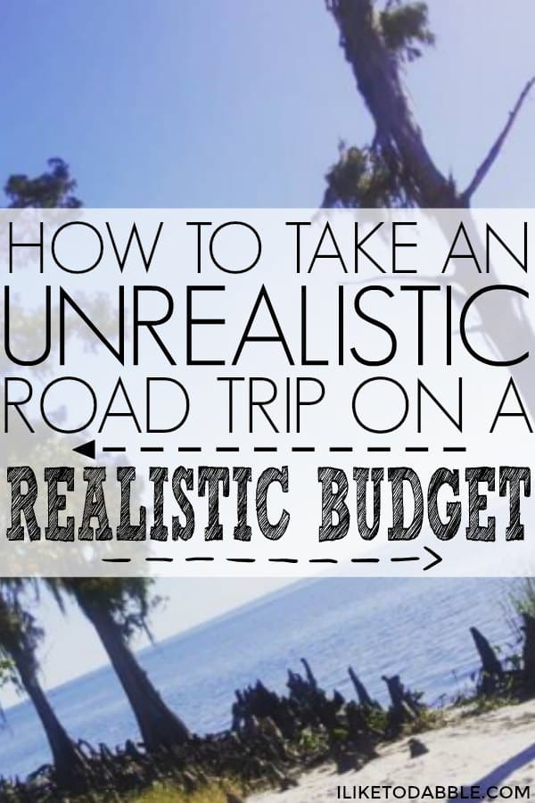Take an unrealistic road trip on a realistic budget. Frugal and thrifty living. Thrifty travel. Travel for cheap. Road trip. Budget travel. Budgeting tips. Travel for free. Travel hacking. Nomadic lifestyle. Adventurer. #travelhacking #budgettravel #travelforcheap #roadtrip #nomad #adventure #frugalandthrifty #thriftytravel