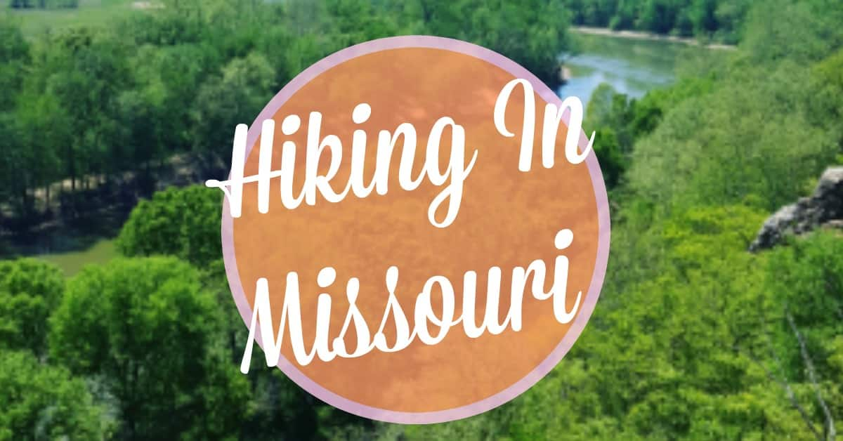 The Best Spots For Hiking In Missouri