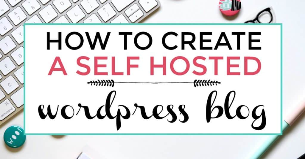 create a self hosted wordpress blog
