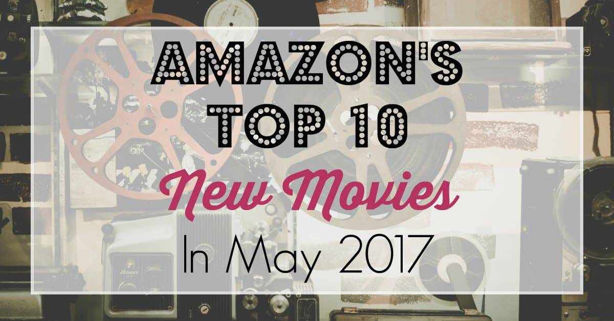 Amazon's Top 10 New Movies