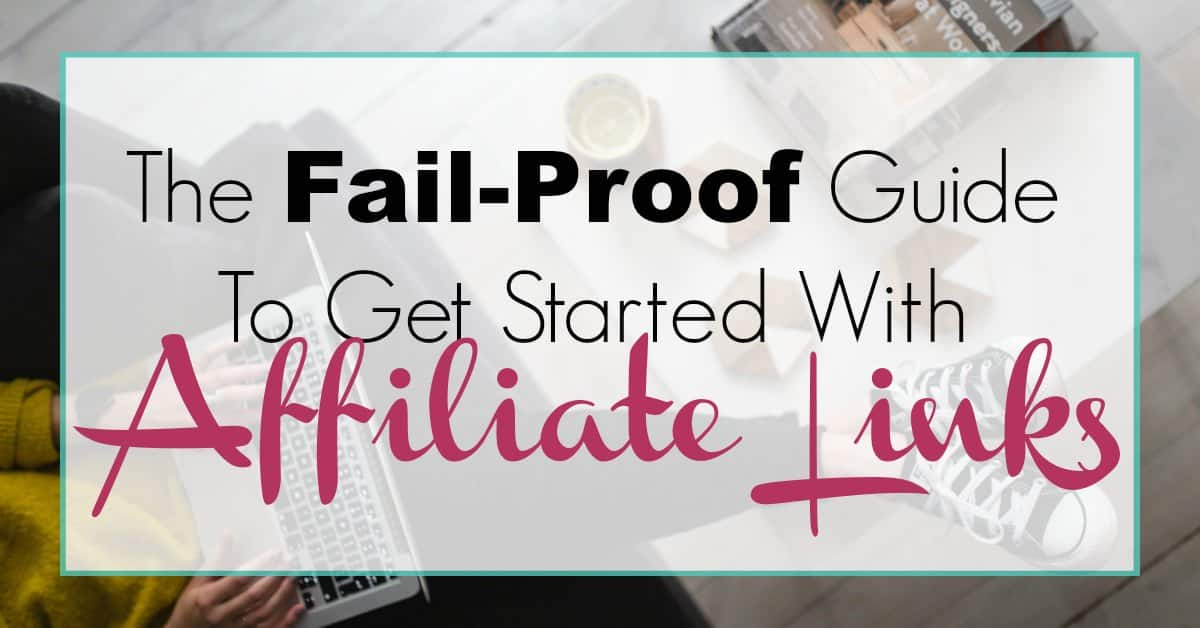 Guide To Get Started With Affiliate Links