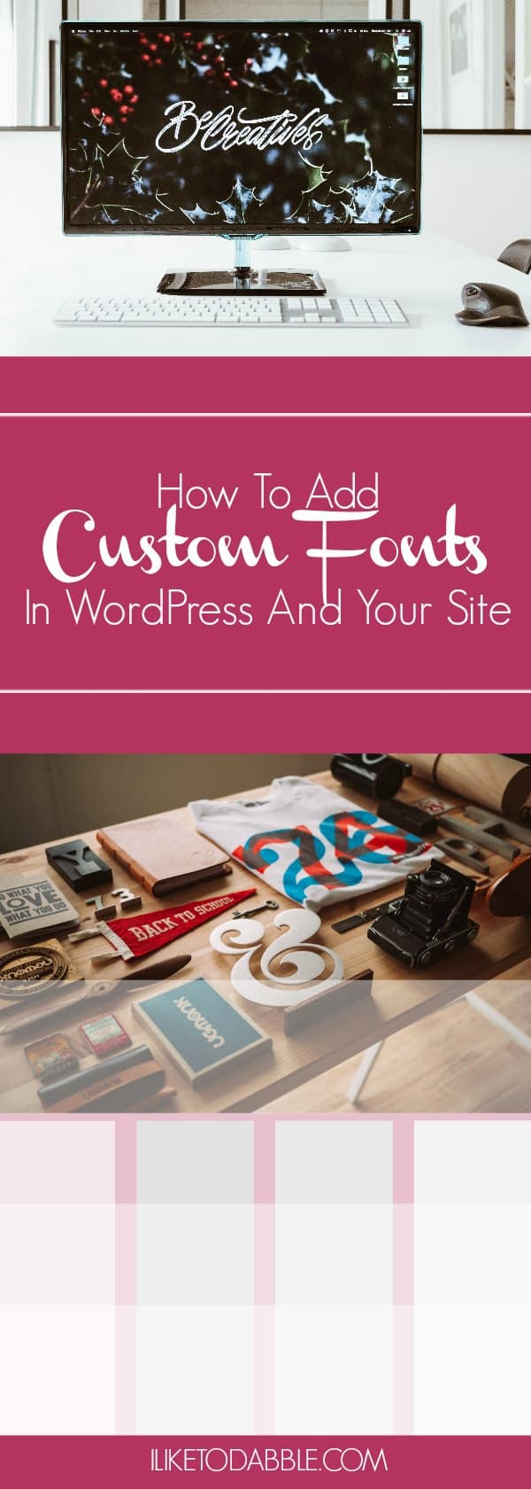 How To Add Custom Fonts In Your WordPress Site
