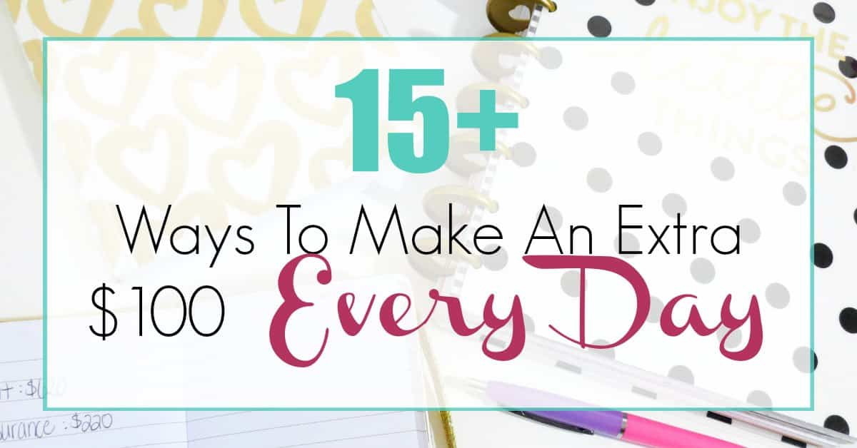 make an extra 100 every day