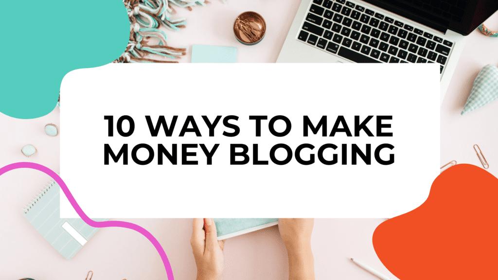 make money blogging featured image