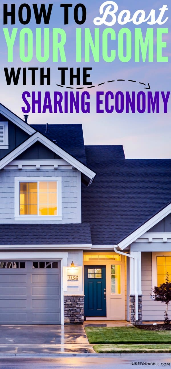 How to boost your income with the sharing economy. Airbnb. Make money renting out your stuff. Ways to side hustle. Side hustle. #makeextramoney #sidehustle #extraincome