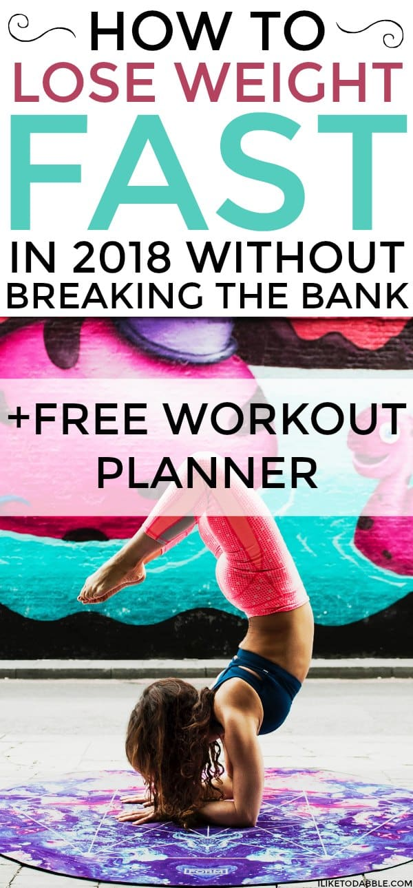 How to lose weight fast in 2018 without breaking the bank. Lose weight fast. Fit and healthy living. Fit and frugal. Lose 10 pounds. Healthy and fresh. Health and fitness. Free workout planner. Trying to lose weight. #loseweightfast #loseweight #howtoloseweight #lose10pounds #healthandfitness #fitandfrugal #workout #2018fitness #freshfood #mealplanning