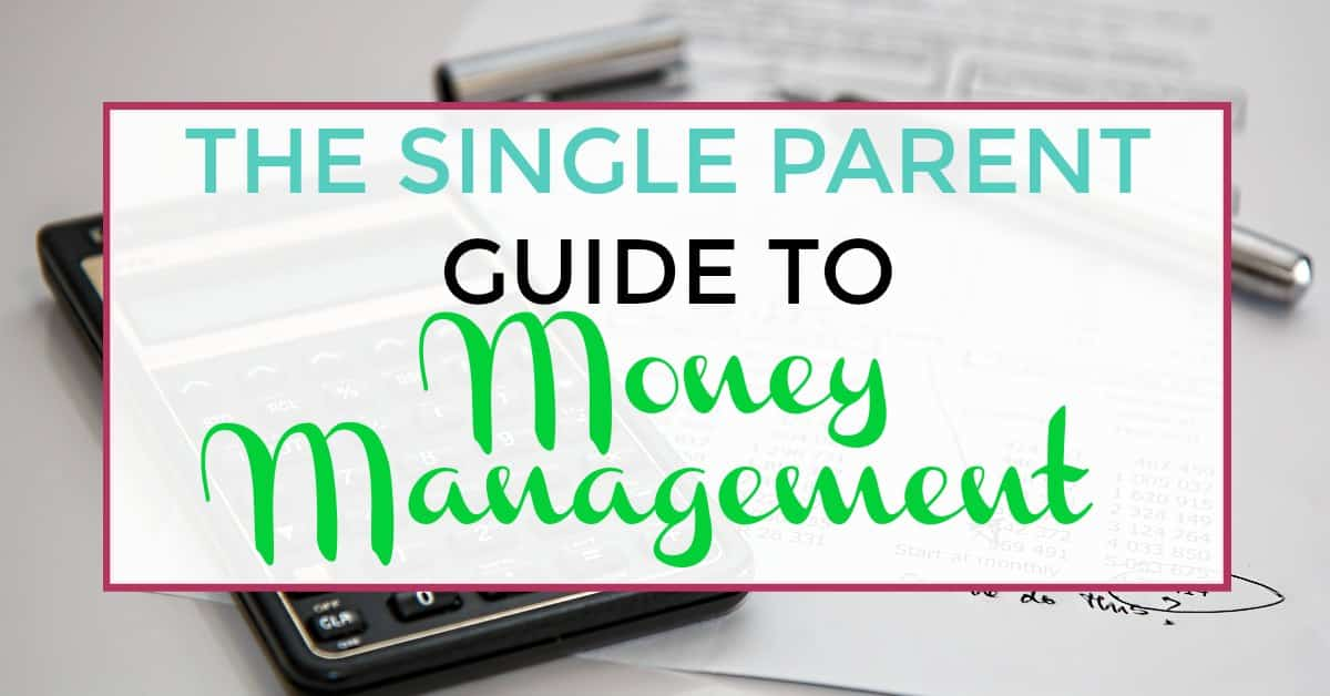 single parent money management