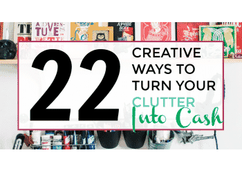 realistic side hustle ideas. ways to turn your clutter into cash