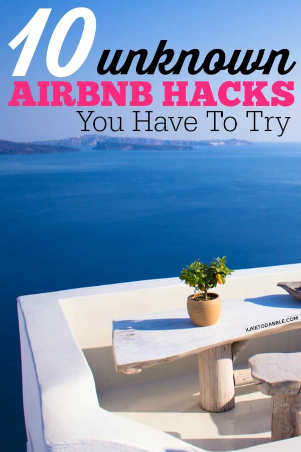 Airbnb hacks for guests. Airbnb hacks for hosts. Save on travel with Airbnb. 10 unknown airbnb hacks you have to try. Cheap travel. #airbnb #savemoney