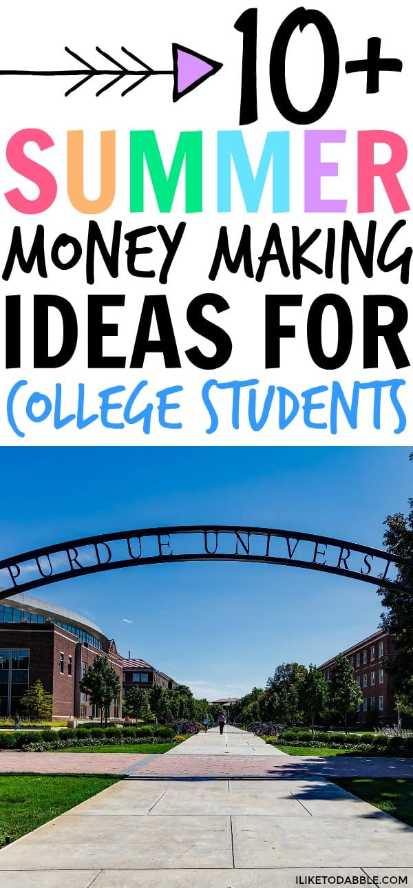 Summer money making ideas for college students. Summer jobs for college students. Side hustles for college students. #moneymakingideas #sidehustle #summerjobs #collegelife