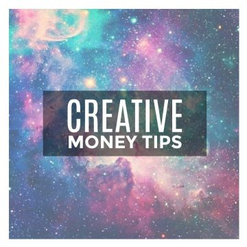 creative money tips