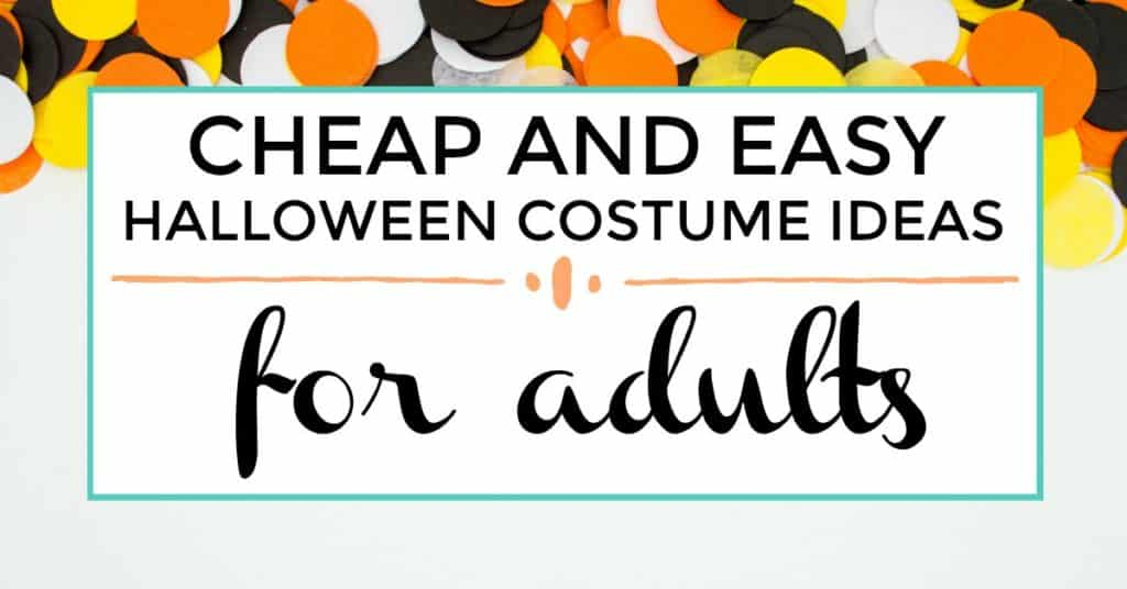 cheap and easy halloween costume ideas for adults featured image