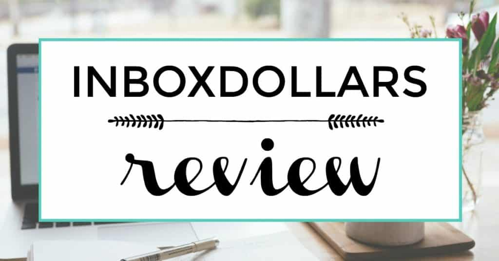 InboxDollars Review: What Happened When We Tried It