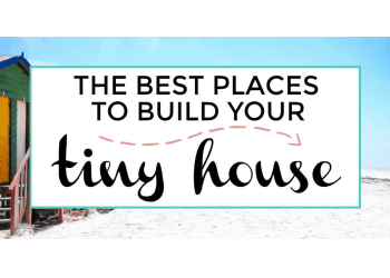 The best places to build a tiny house featured image