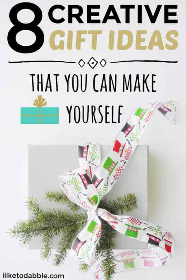 Creative gift ideas that you can make yourself. DIY gift ideas. DIY gift ideas for the holidays. Christmas DIY gift guides. Money saving tips. Frugal and thrifty living. #creativegiftideas #diygiftideas