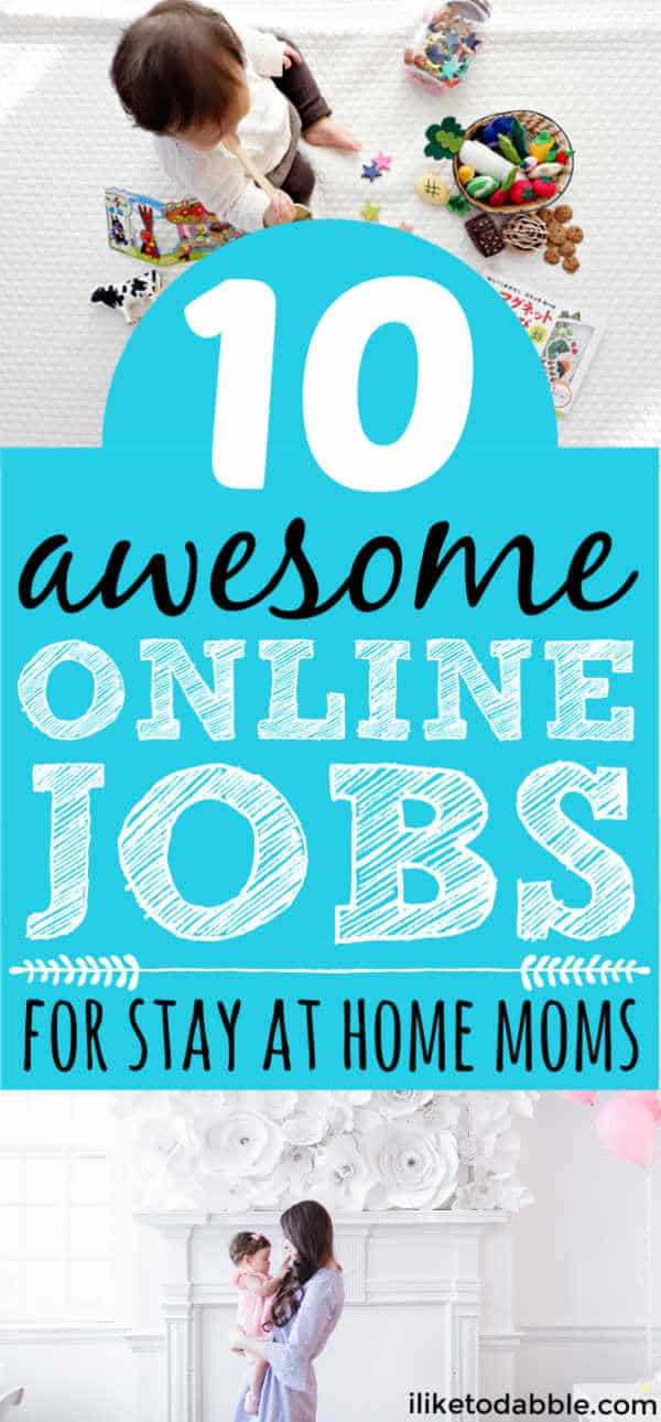 Online jobs for stay at home moms. Work from home jobs for moms. Remote jobs for moms. Make money online. Side hustles for moms. #onlinejobsformoms #makemoneyonline
