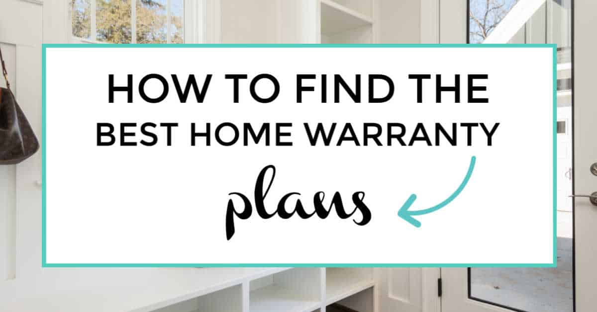 How To Find The Best Home Warranty Plans I Like To Dabble