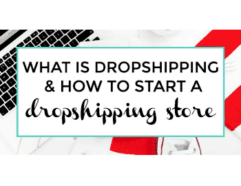What is dropshipping and how to start a dropshipping store