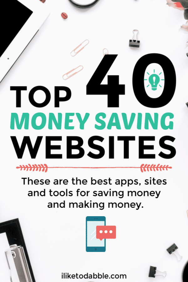 Top 40 money saving websites. Financial tools. Budgeting apps. Side hustle resources. Resources to make money blogging. Money making apps. #financialtools #moneyapps