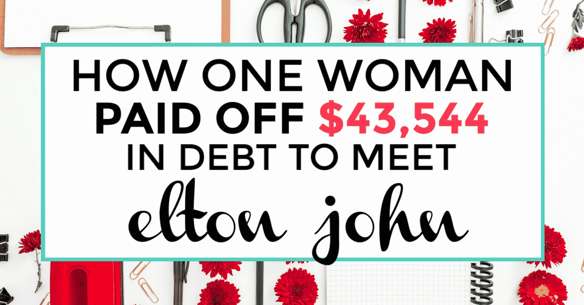 How one woman paid off debt to meet elton john featured image with decorative lettering of the title.