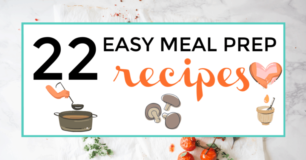 Easy meal prep recipes featured image.