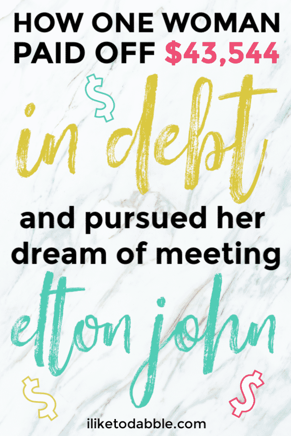 How one woman paid off debt to meet elton john pinnable image with bright letters and dollar signs. #payoffdebt #eltonjohn