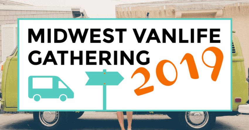 midwest vanlife gathering 2019. featured image of van in background.