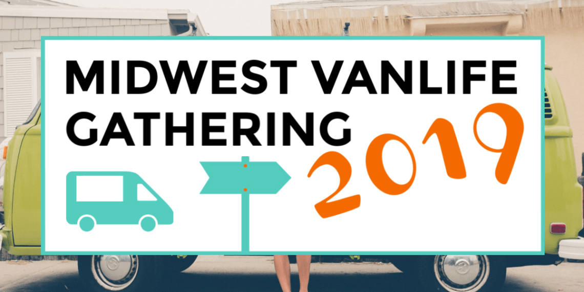 midwest vanlife gathering 2019 featured image