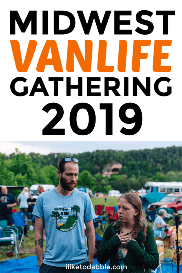 The midwest vanlife gathering is a gathering of people from all different backgrounds, including nomads, outdoor enthusiasts, and anyone else! Even if you don't live vanlife yet and want to or you just want to hang with others in a non judgemental, relaxing outdoor setting, this gatherins is perfect for you! #vanlife #midwestvanlifegathering2019 #midwestvanlifegathering