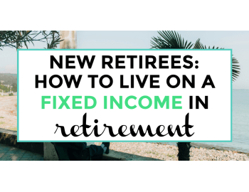 How to live on a fixed income in retirement featured image