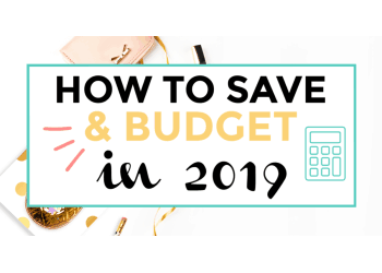 how to save and budget in 2019 featured image