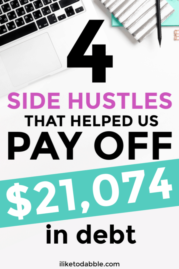 4 side hustles that helped us pay over $20,000 of debt in the last 2 years. #payoffdebt #sidehustleideas #payoffdebtideas
