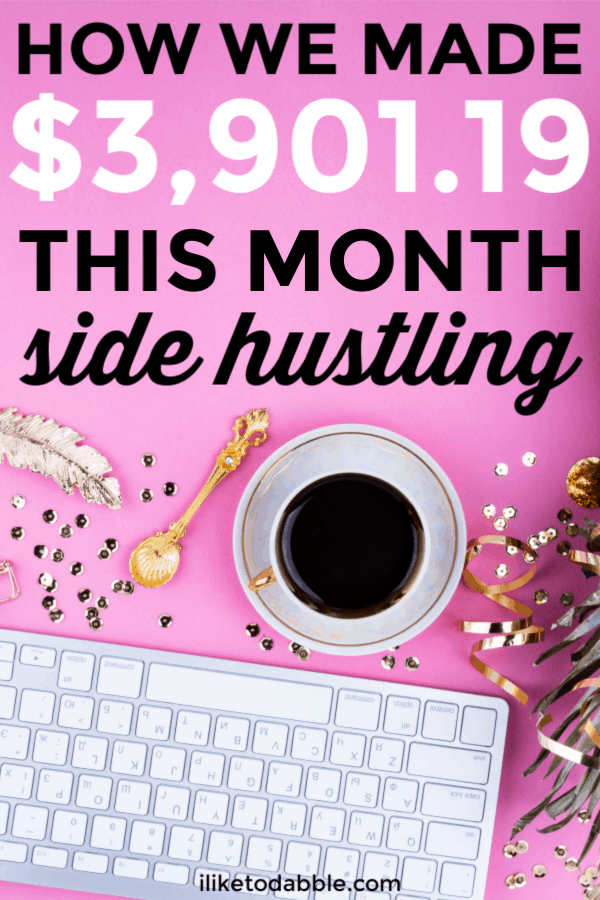 Side hustle income report for March 2019. How we were able to make $3,901.19 extra in one month from side hustling. #sidehustleideas #sidehustleincome #sidehustleincomereport