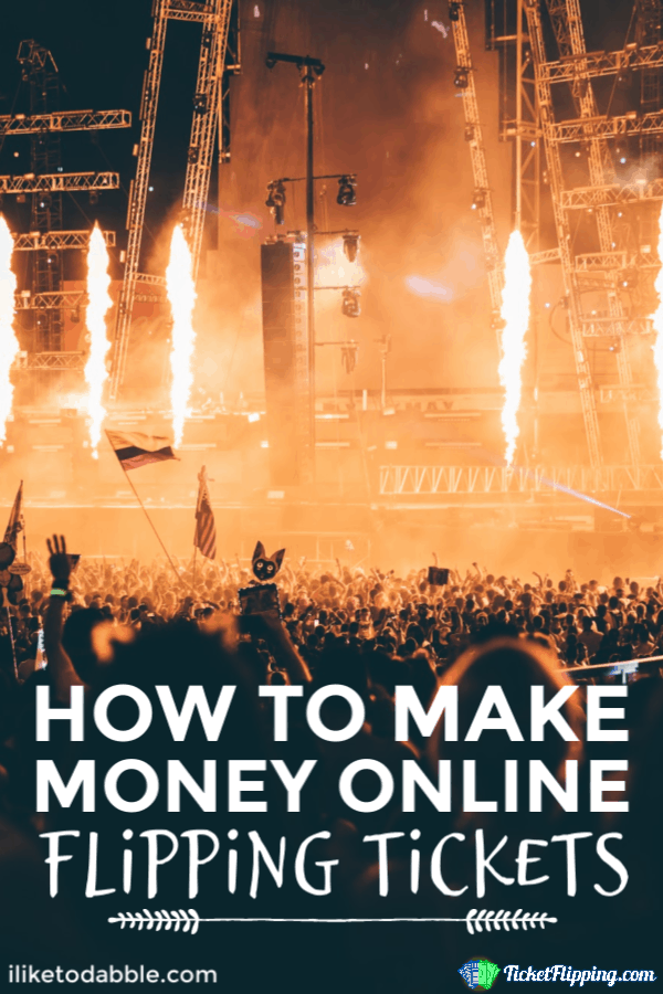 How to Make Money Online Flipping Tickets (Legally