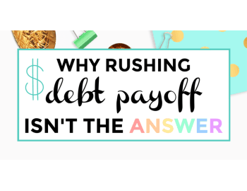 why rushing debt payoff isnt the answer featured image