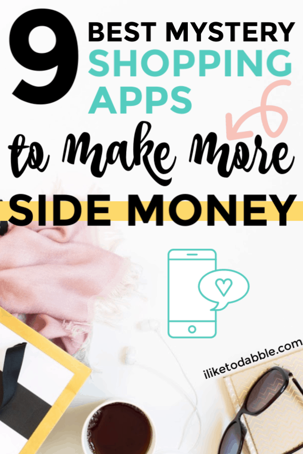 9 best mystery shopping apps to make more side cash. Side hustle using only your smart phone and make up to $200 per job. #mysteryshopping #sidehustles #getpaidtoshop #secretshopper