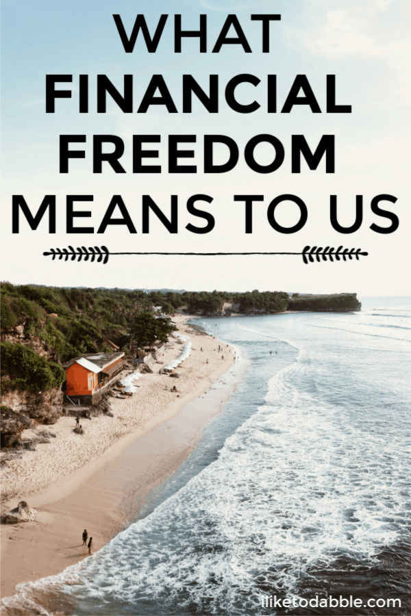 What financial freedom means to us and how we plan on achieving financial freedom. #financialfreedom #financialindependence #retireearly #fire #financialtips #moneytips #sidehustle