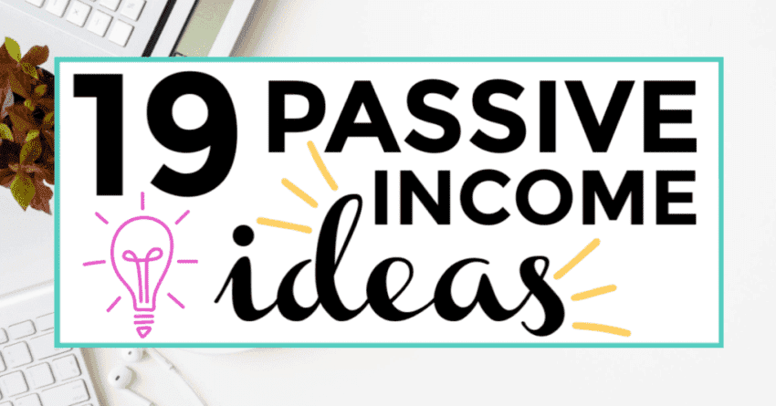 passive income ideas 2019 featured image