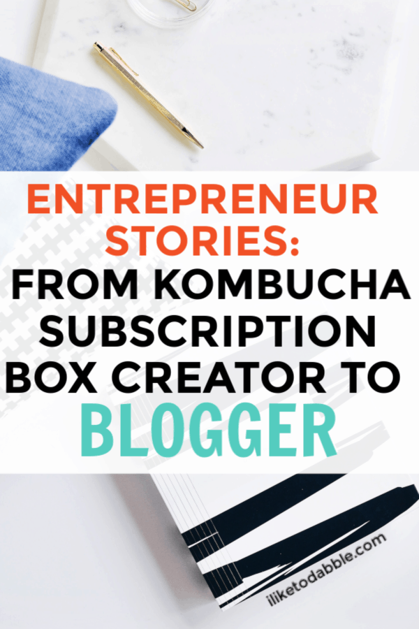 Entrepreneur Stories: From Kombucha Subscription Box Creator to Statistical Analyst and Blogger - a tale of a serial side hustler building up multiple businesses to position themselves for a future of financial freedom #entrepreneurstories #sidehustle #entrepreneurlife #bloggingbusiness #makemoneyblogging #subscriptionboxes