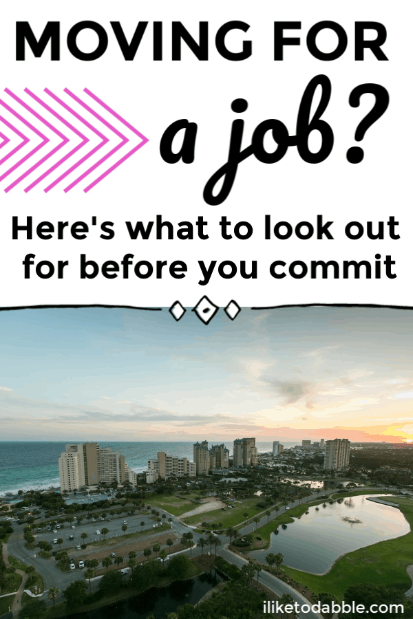 Moving for a job? This is what to look out for before you commit and take the job. #careertips #financialtips #movingtips #moving #movingforajob #career #worktips #workmove