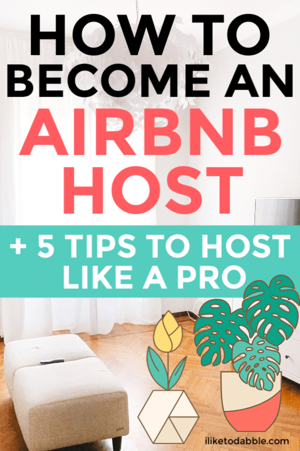 These tips for hosting on Airbnb will help you to start earning a steady side income from Airbnb, using the property you already have. #sidehustle #earnmoney #makemoney #airbnbhost #hostonairbnb #airbnbtips