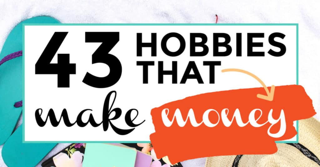 hobbies that make money featured image