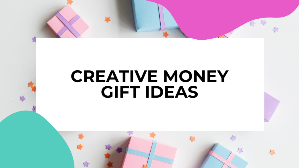 money gift ideas featured image with gift boxes in the background of title text