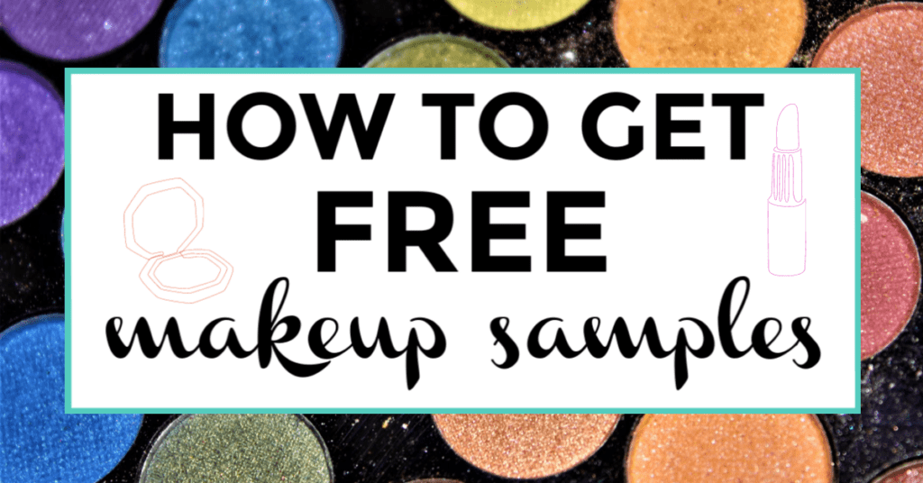 Free Makeup Samples 11 Fun Ways To