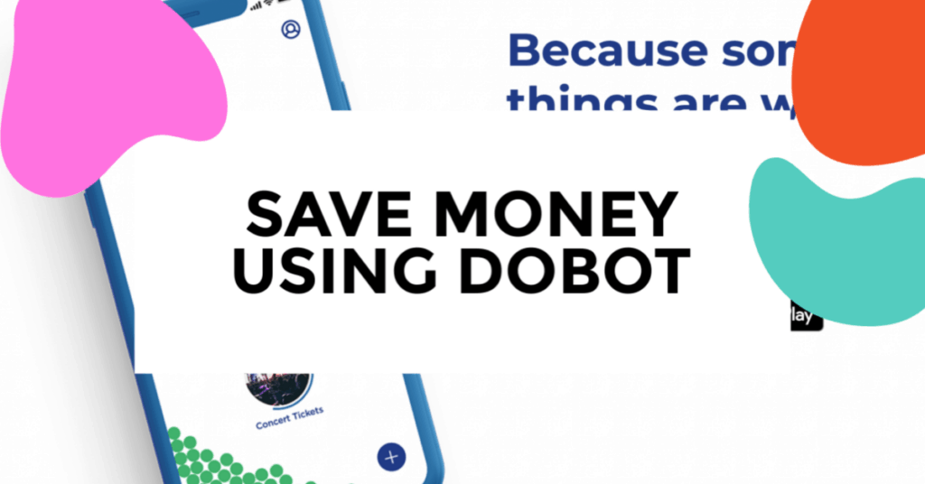 saving money with dobot featured image